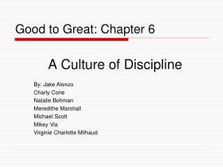 Good to Great: Chapter 6