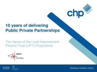10 years of delivering Public Private Partnerships