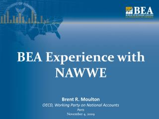 BEA Experience with NAWWE
