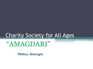 Charity Society for All Ages
