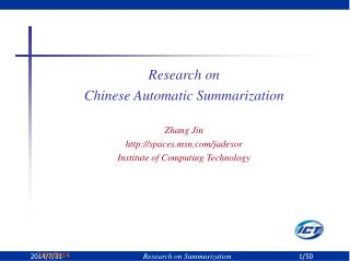 Research  o n  Chinese  Automatic Summarization Zhang Jin spaces.msn/jadesor