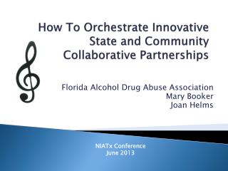 How To Orchestrate Innovative State and Community Collaborative Partnerships