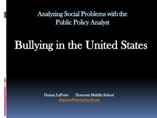 Analyzing Social Problems with the  Public Policy Analyst