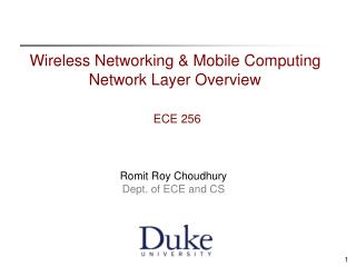 Wireless Networking & Mobile Computing Network Layer Overview ECE 256