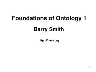 Foundations of Ontology 1