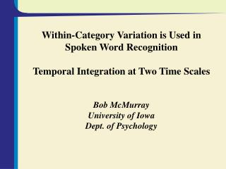 Within-Category Variation is Used in Spoken Word Recognition