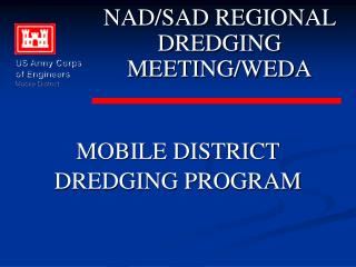 MOBILE DISTRICT DREDGING PROGRAM