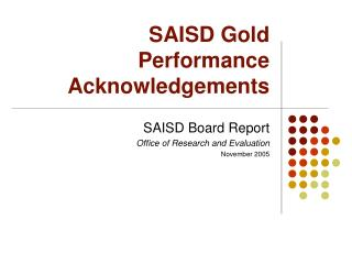 SAISD Gold Performance Acknowledgements