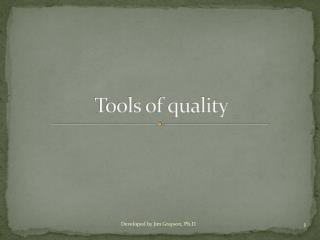 Tools of quality