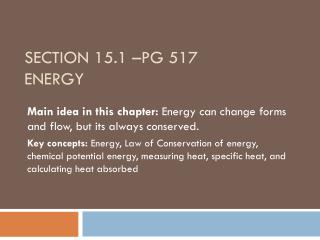 Section 15.1 –pg 517 Energy