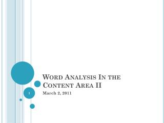 Word Analysis In the Content Area II