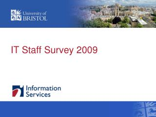 IT Staff Survey 2009