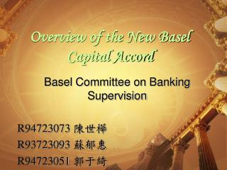 Overview of the New Basel Capital Accord