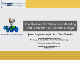 The Role and Limitations of Modeling and Simulation in Systems Design
