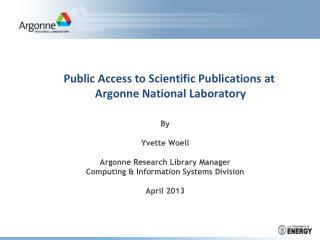 Public Access to Scientific Publications at  Argonne National Laboratory