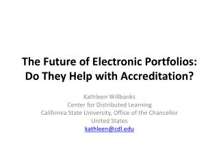 The Future of Electronic Portfolios: Do They Help with Accreditation?