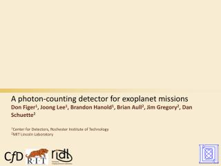 1 Center  for Detectors,  Rochester Institute of Technology 2 MIT  Lincoln Laboratory