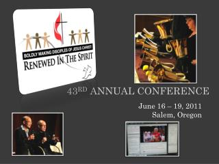 43 rd  Annual conference