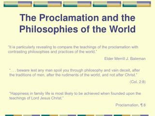 The Proclamation and the Philosophies of the World