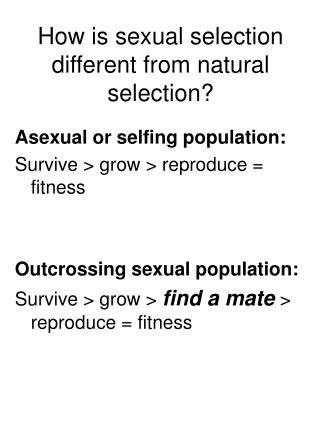 How is sexual selection different from natural selection?