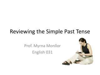 Reviewing the Simple Past Tense