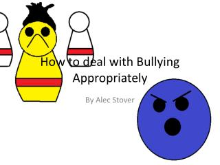 How to deal with Bullying Appropriately