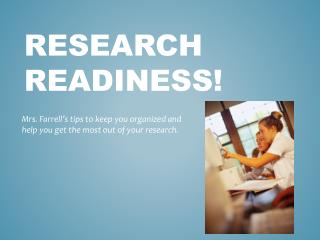 Research Readiness!