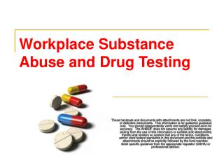 Workplace Substance Abuse and Drug Testing