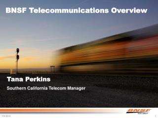 BNSF Telecommunications Overview