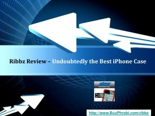Buy Ribbz - Enjoy Unmatched iPhone Protection Capabilities