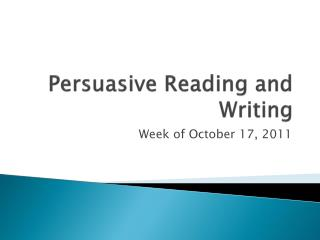 Persuasive Reading and Writing