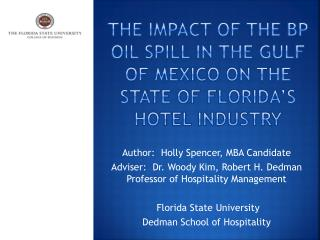 The Impact of the BP Oil Spill in the Gulf of Mexico on the State of Florida's Hotel Industry