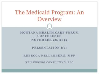 The Medicaid Program: An Overview
