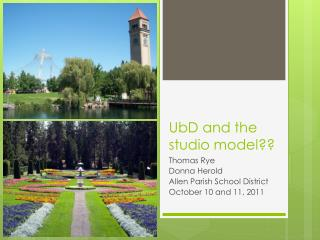 UbD  and the studio model??