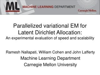 Parallelized variational EM for  Latent Dirichlet Allocation: An experimental evaluation of speed and scalability