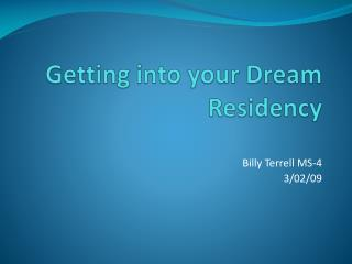 Getting into your Dream Residency