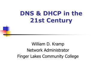 DNS & DHCP in the  21st Century