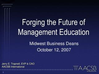 Forging the Future of Management Education