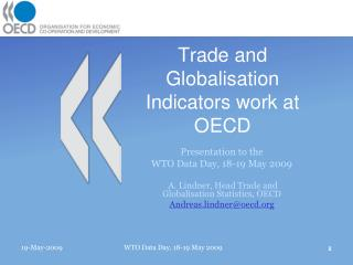 Trade and Globalisation Indicators work at OECD