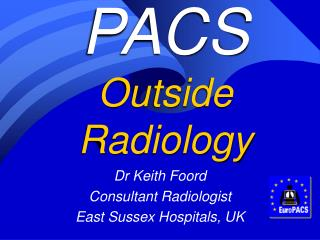 PACS Outside Radiology