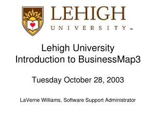 Lehigh University  Introduction to BusinessMap3