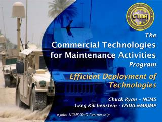 The Commercial Technologies for Maintenance Activities Program