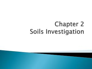 Chapter 2 Soils Investigation