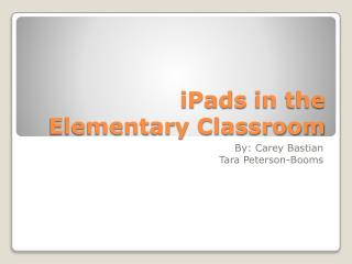 iPads  in the  Elementary Classroom