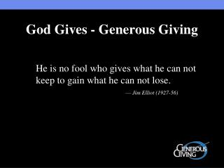 God Gives - Generous Giving