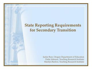State Reporting Requirements for Secondary Transition