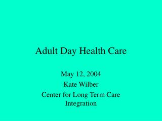 Adult Day Health Care