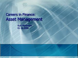 Careers in Finance: Asset Management