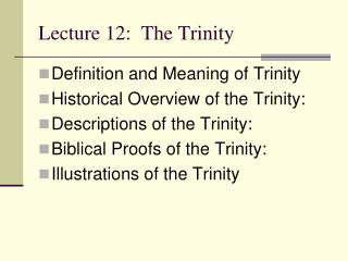 Lecture 12:  The Trinity