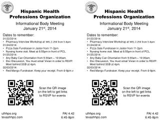 Hispanic Health  Professions Organization Informational Body Meeting January 21 st , 2014